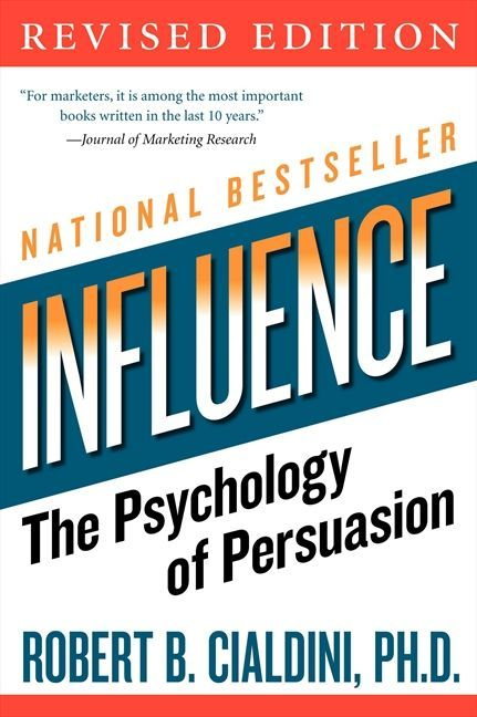 Influence: The Psychology of Persuasion summary