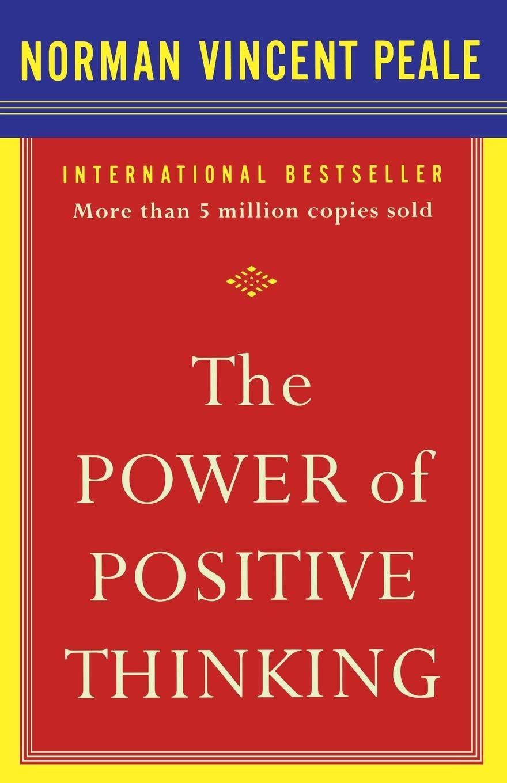The Power of Positive thinking summary