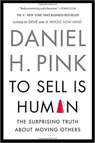 To Sell is Human summary